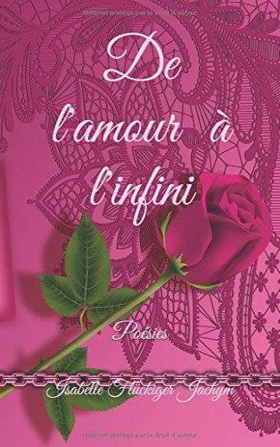recueil de poésie, de l'amour à l'infini